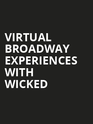 Virtual Broadway Experiences with WICKED, Virtual Experiences for Athens, Athens